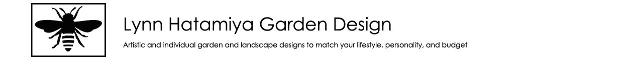 Lynn Hatamiya Garden Design